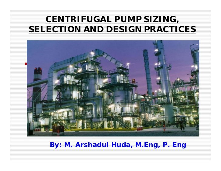 Centrifugal Pump Sizing Selection And Design Practices 4425151 By Mahuda72 Via Slideshare Centrifugal Pump Design Pumps