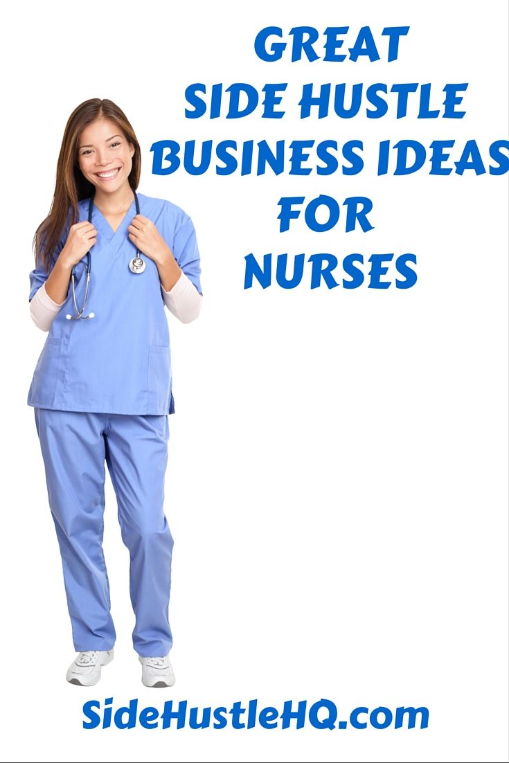 Here Are Some Great Ideas For Nurses To Make Extra Money On The
