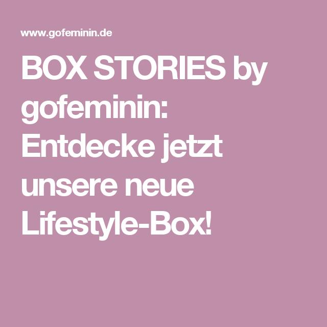 BOX STORIES by gofeminin: Entdecke jetzt unsere neue Lifestyle-Box!