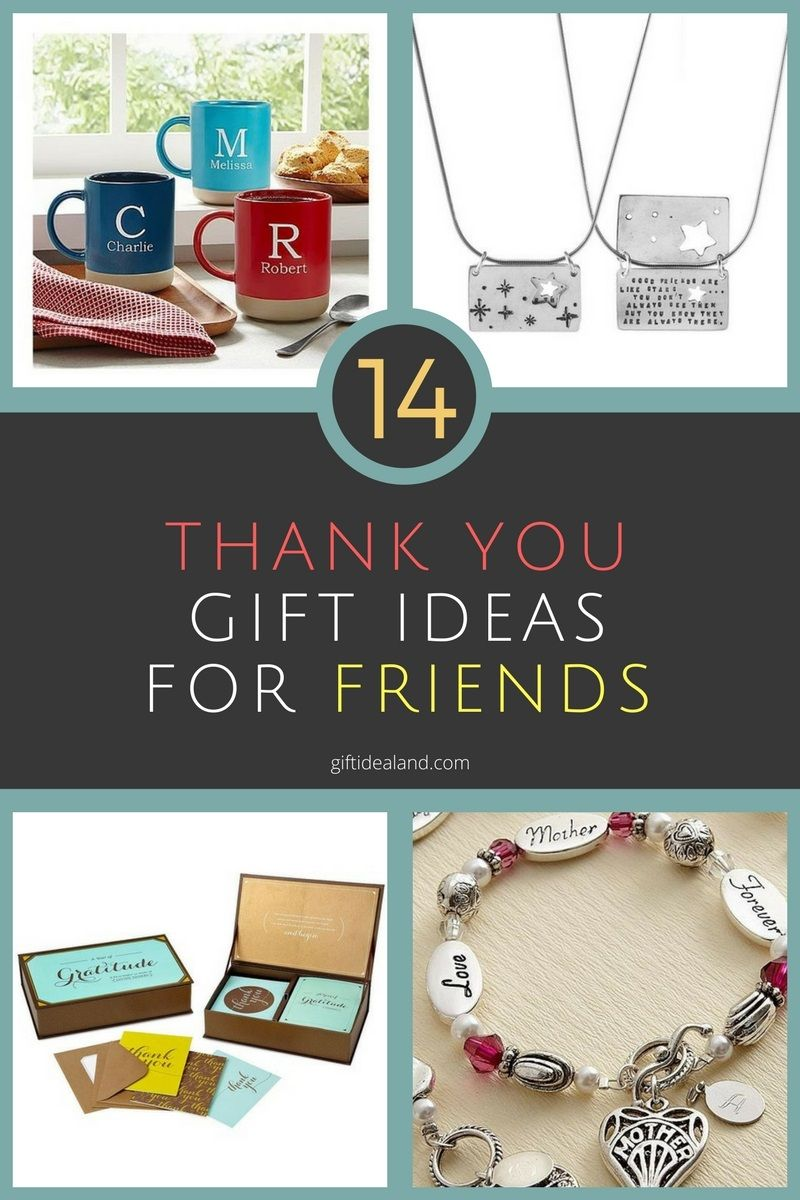14 Amazing Thank You Gift Ideas For Friend Giftidealand