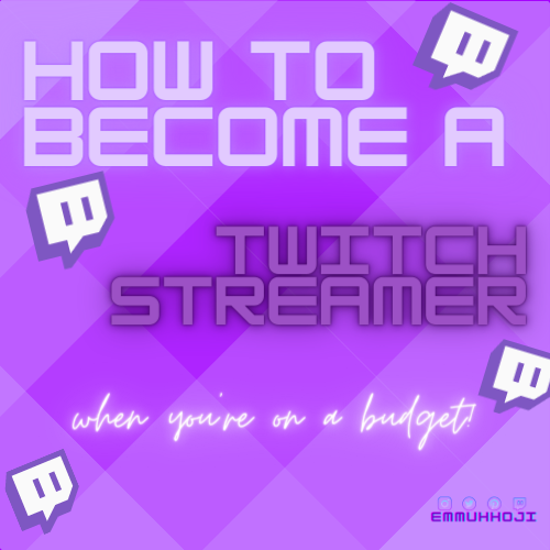 How To Become A Twitch Streamer On A Budget How To Become Streamers Told You So
