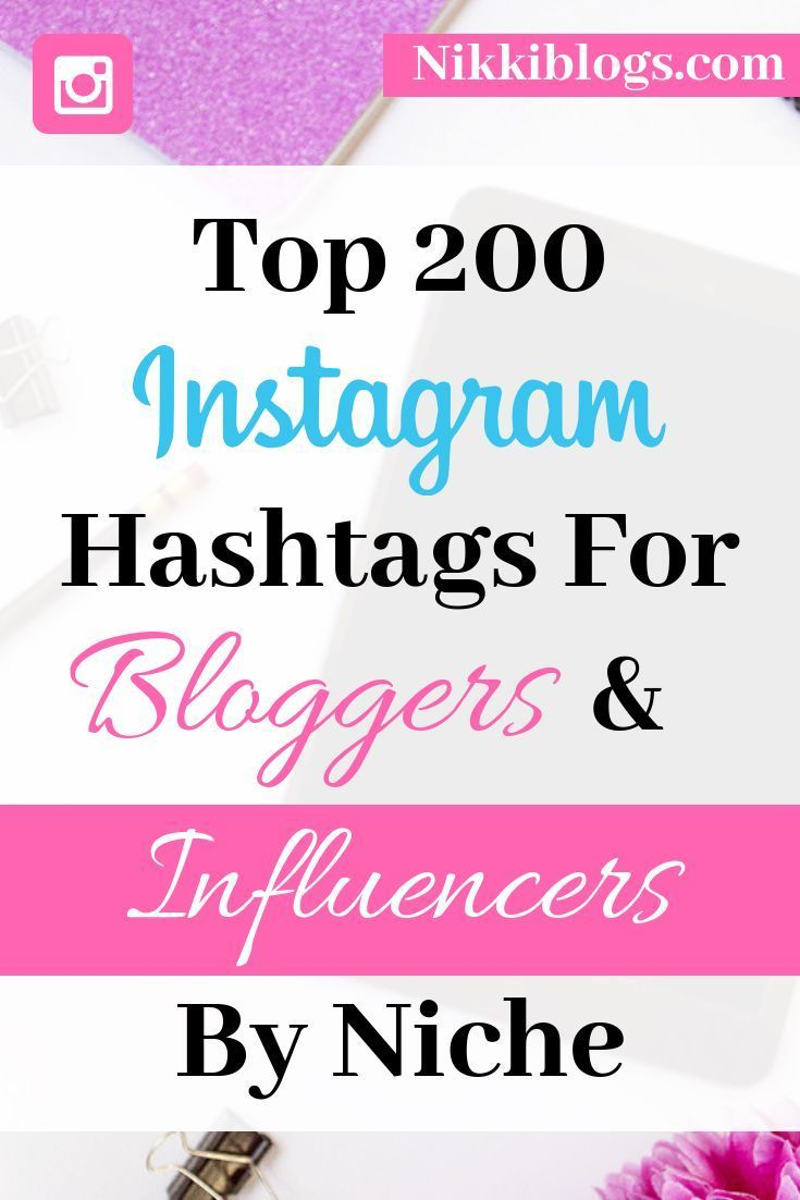 Best Hashtags for Instagram 300 Top IG Hashtags for 2019