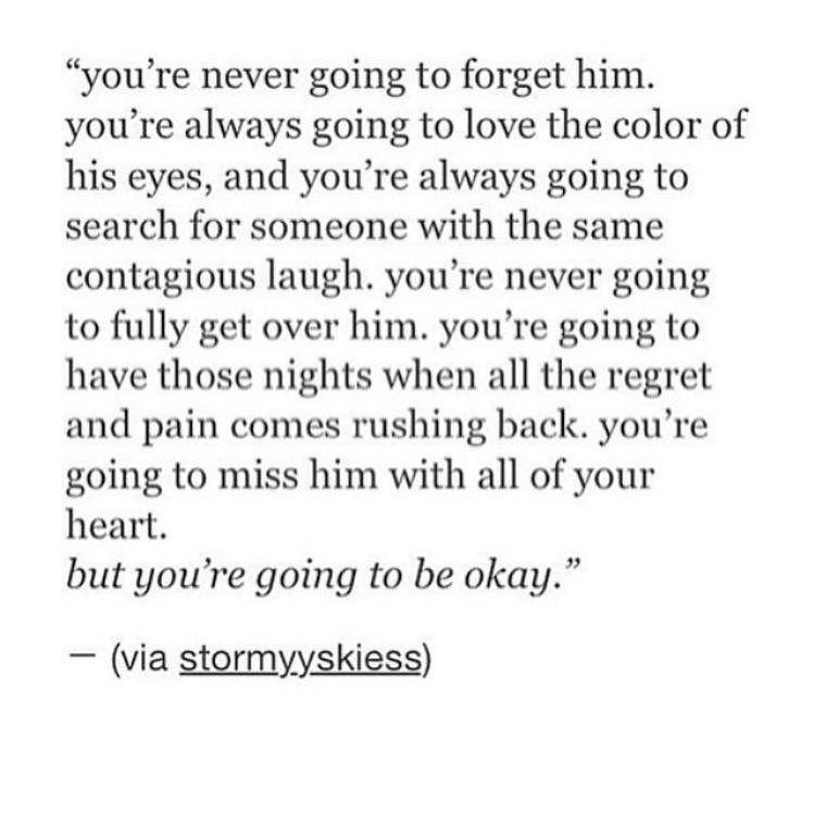 You Re Never Going To Forget Him Disappointment Quotes Self Quotes Quotes About God