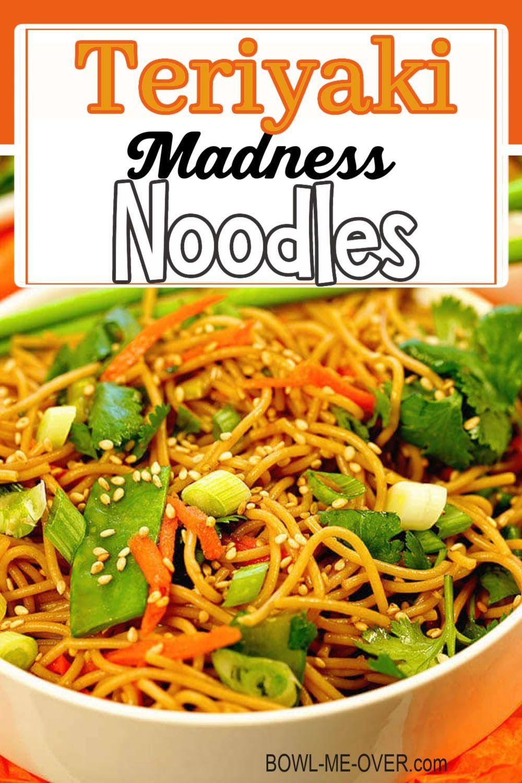 Easy Teriyaki Noodles Recipe In 2021 Teriyaki Noodles Teriyaki Quick Easy Meals