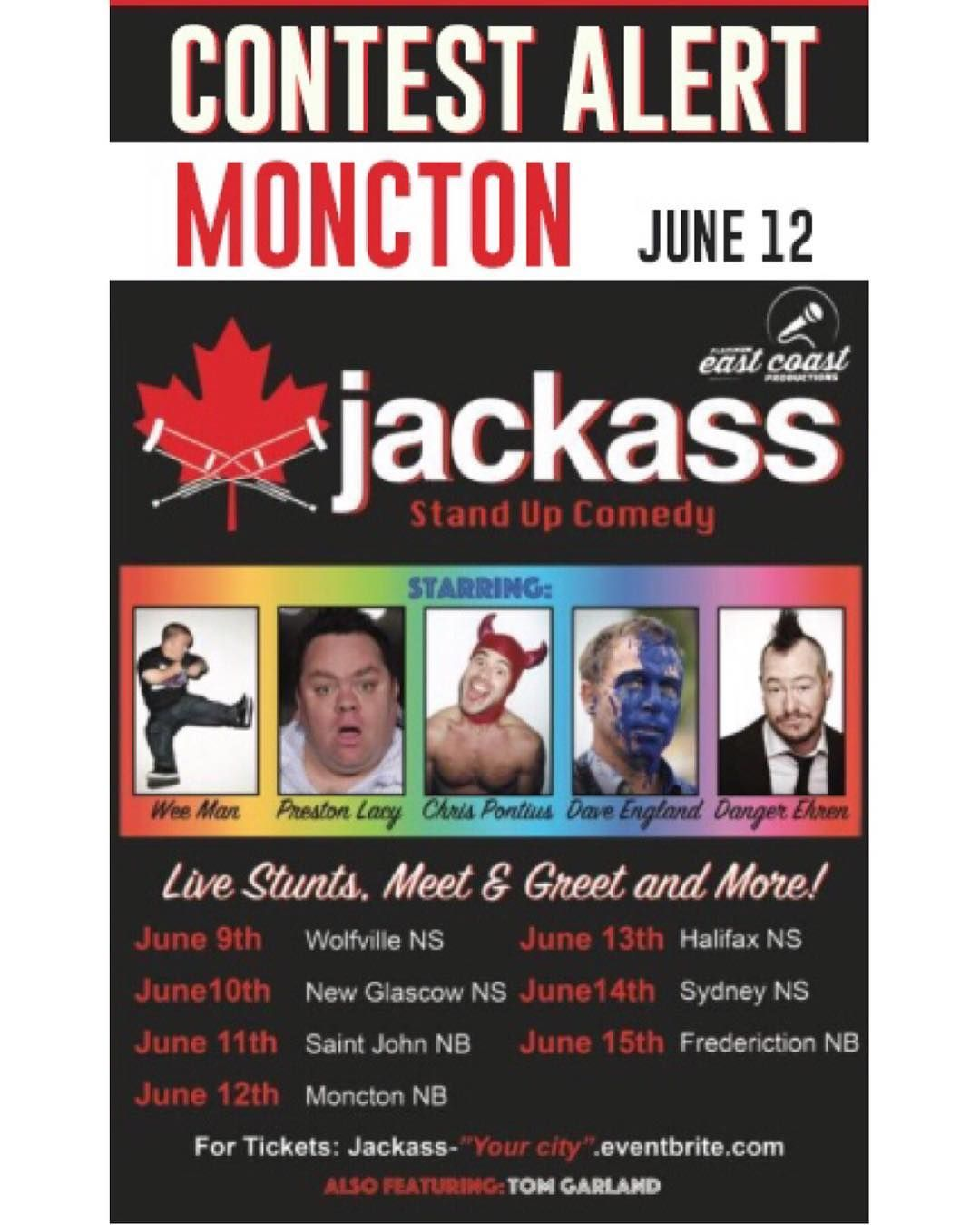 psst MONCTON 24 HOUR CONTEST . Who wants to go to the Jackass Canada stand up comedy tour?!! Im giving away a pair of tickets for EVERY STOP OF THE TOUR!!! This one is a little different than usual so comment under the photo of the tour stop you want tickets for. ( This is also happening on @noiseNB if you have friends in New Brunswick or a reallllly into jackass)  the show is @iamwean @daveenglandshoot @chrispontius @dangerehren etc . Here's how the contest works: . 1. Follow @halifaxnoise…