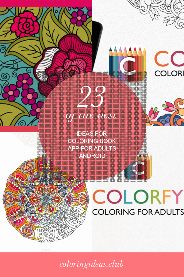 23 Of The Best Ideas For Coloring Book App For Adults Android Coloring Book App Coloring Books Dinosaur Coloring Pages