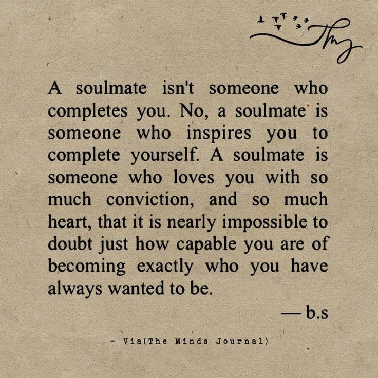 A soulmate isn't someone who completes you - #completes #Isnt #love #soulmate