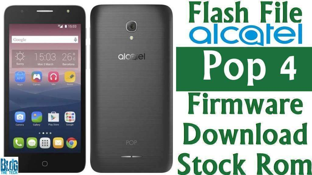 Flash File] Alcatel Pop 4 5051X Firmware Download [Stock Rom