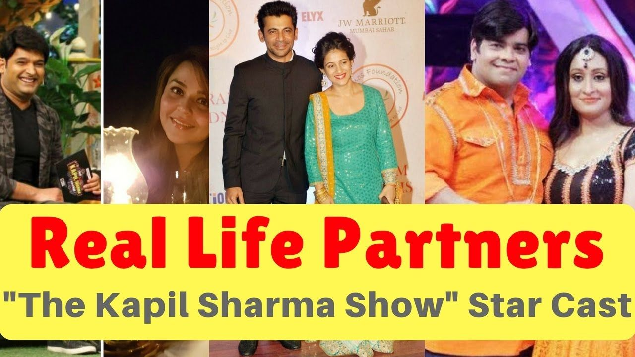 Real Life Partners of The Kapil Sharma Show Star Cast