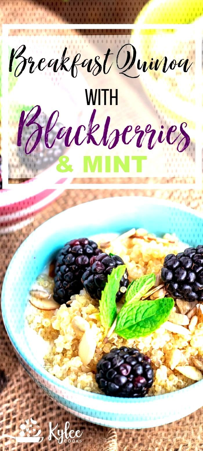 Breakfast Quinoa with Blackberries Breakfast quinoa is a great start to the day! Fresh, healthy amp t