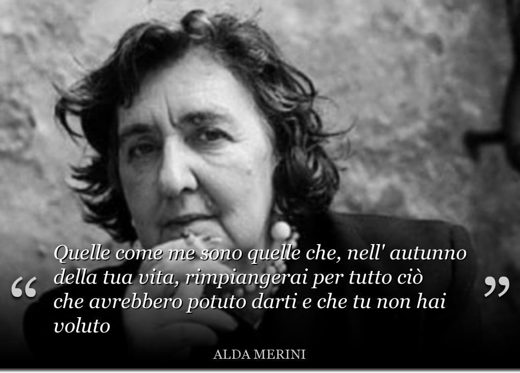 Alda Merini L Amore E La Vita In 10 Frasi Celebri Citazioni