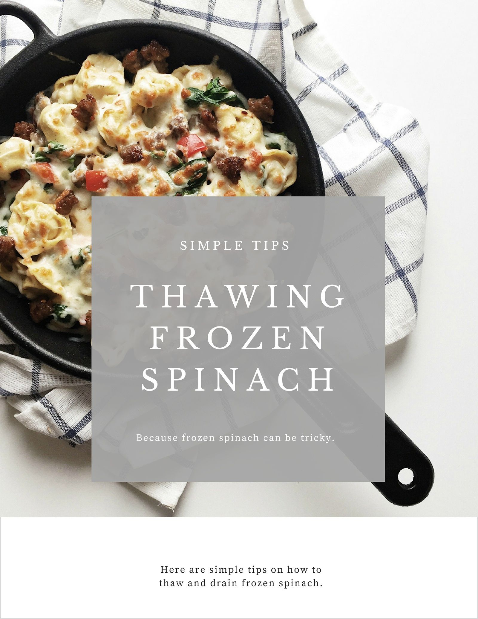 Tips for Thawing and Draining Frozen Spinach How To