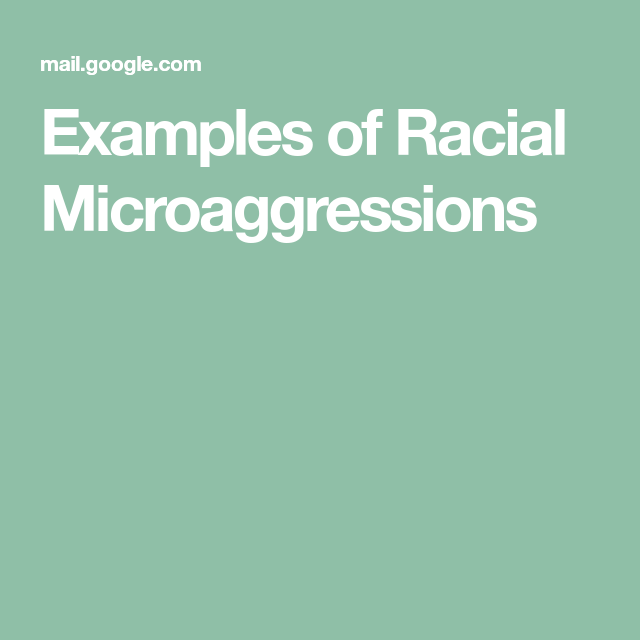 Examples of Racial Microaggressions | SLCC Social Issue