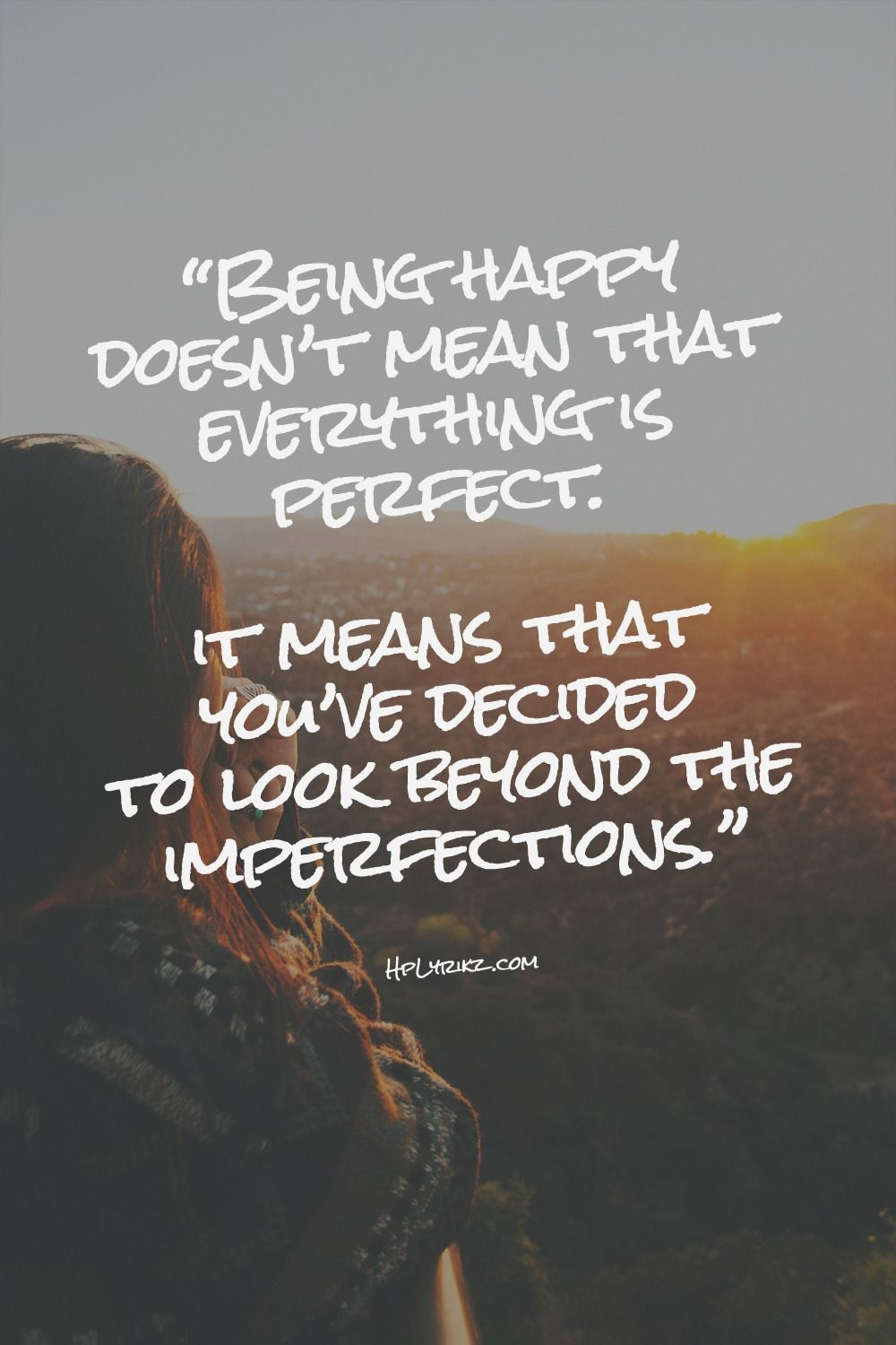 30c7ead95966 Happy...imperfectly perfect. Happy...imperfectly perfect Sign Quotes