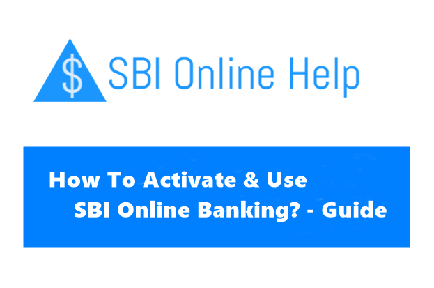 How To Activate Online Sbi Net Banking Registration For