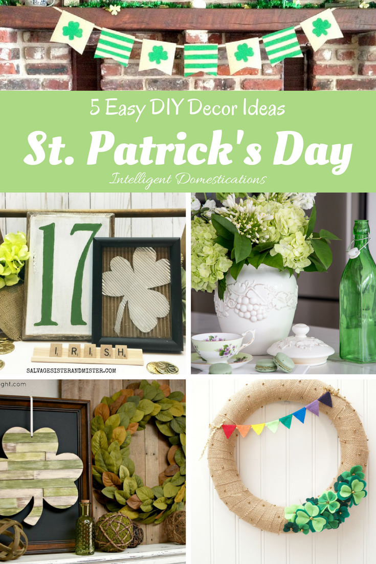 5 Easy Diy St Patrick S Day Decor Ideas Merry Monday 193 Diy Holiday Decor Diy St Patrick S Day Diy Mother S Day Crafts