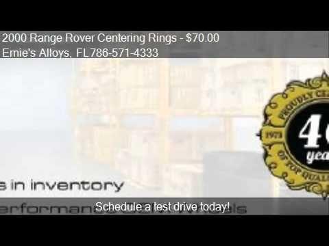 2000 Range Rover Centering Rings - for sale in Miami, FL 3354