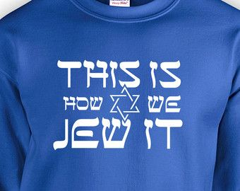 Happy Hanukkah Ugly Christmas Sweater This Is How We Jew It Do It ...