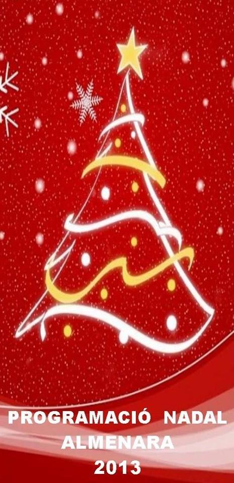 Almenara: Fira de Nadal, 6 dic. Programa Actes Nadal 2013 6 dic. a 5 ene. Con la Fira de Nadal dará comienzo el programa de las actividades que se realizarán en Almenara (la Plana Baixa) con motivo de la Navidad. Tenéis el programa completo en: http://turismodecastellon.com/702415_es/