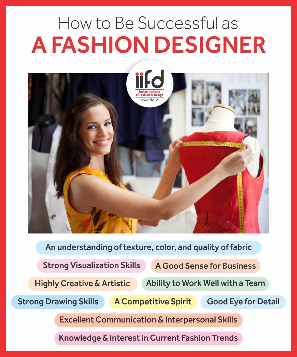 How To Be Successful As A Fashion Designer Indian Institute Of Fashion Design Fashion Designing Course Become A Fashion Designer Fashion Designing Institute