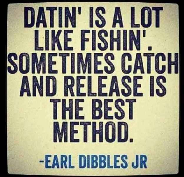 Dating is like fishing quotes