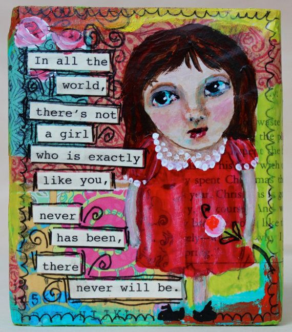 """Whimsical Sally with an Inspirational Message.  Message on the back of the solid block of wood: """"Take that chance you've been considering"""". 