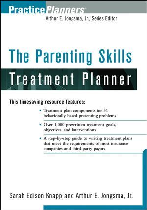 Wiley The Parenting Skills Treatment Planner - Sarah Edison Knapp - treatment plan template