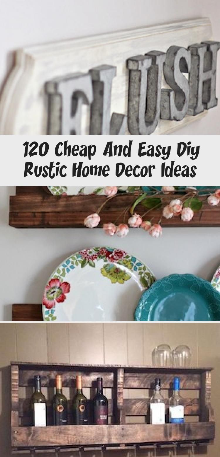 120 Cheap And Easy Diy Rustic Home Decor Ideas Shares Save money with these cozyrustic home decor ideas! From furniture to home accents and storage ideas, there are over a hundred projects to choose from. Not only are these DIY ideasare easy on the wallet, they are also easy to make.You can complete most of these projectsin less than a day. For most of …