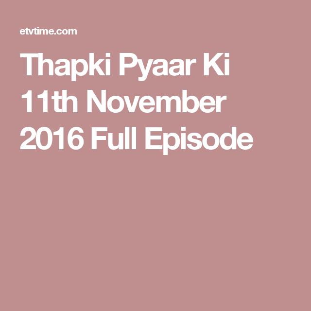 Thapki Pyaar Ki 11th November 2016 Full Episode