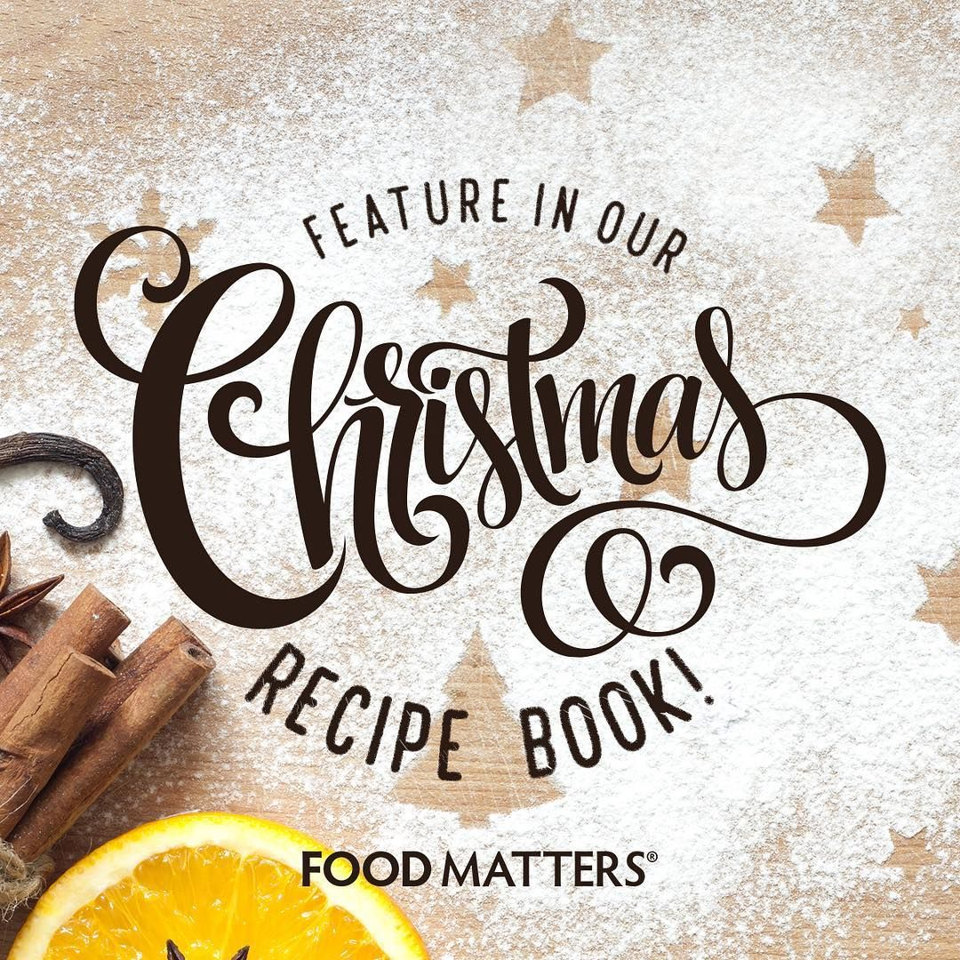 Would you love to feature in our food matters christmas recipe book would you love to feature in our food matters christmas recipe book forumfinder Image collections