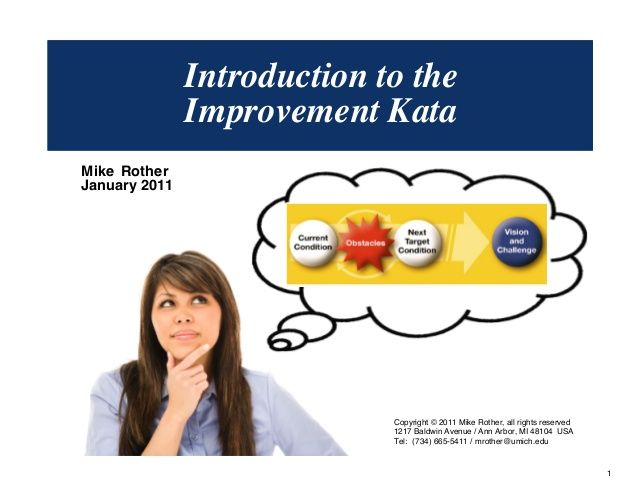 Introduction to the Improvement Kata by Mike Rother via slideshare