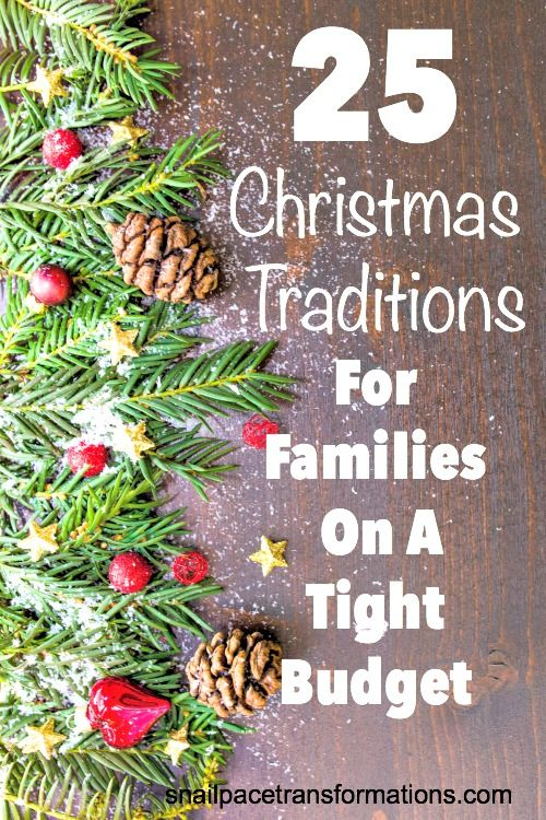 25 Christmas Traditions For Families On A Tight Budget Christmas