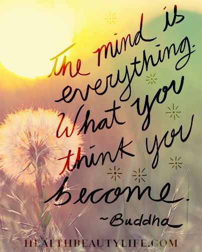 The Mind Is Everything What You Think You Become Buddha Wisewords Wisdom Buddha Wallpaper Iphone Buddha Quote Iphone Wallpaper Yoga