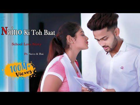 Naino Ki Jo Baat Naina Jaane hai | School Love Story