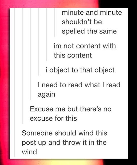 The Absolute Triviality Of The English Language Funny Quotes Humor Tumblr Funny