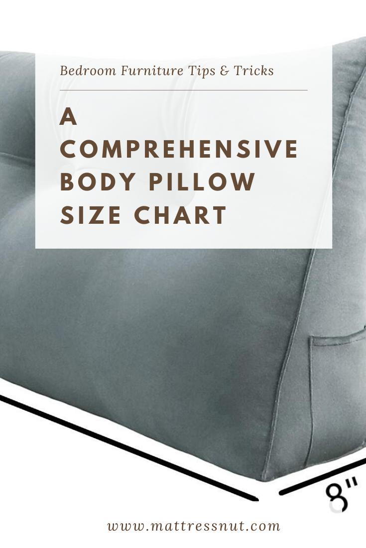 What Size Is A Body Pillow Body Pillow Size Chart For All Shapes Pillow Sizes Chart Pillow Size Body Pillow