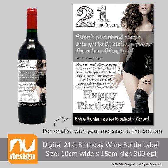 Print Your Own Fun Digital 21st Birthday Wine Bottle By Nudesignco