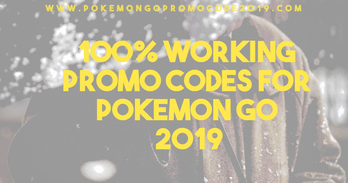 Find Latest Updated Top 50+ Promo Codes For Pokemon Go That Work in
