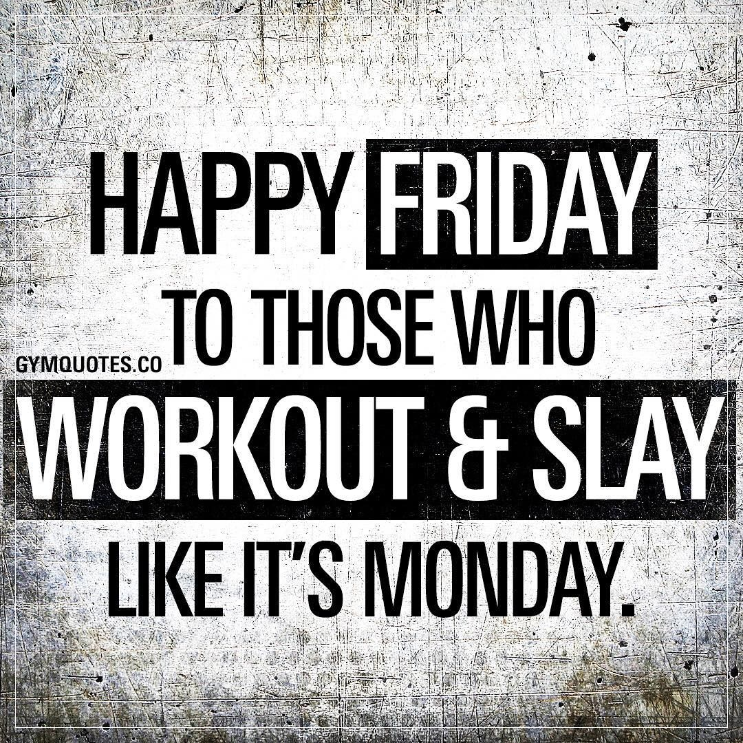 Friday Gym Motivation Quotes