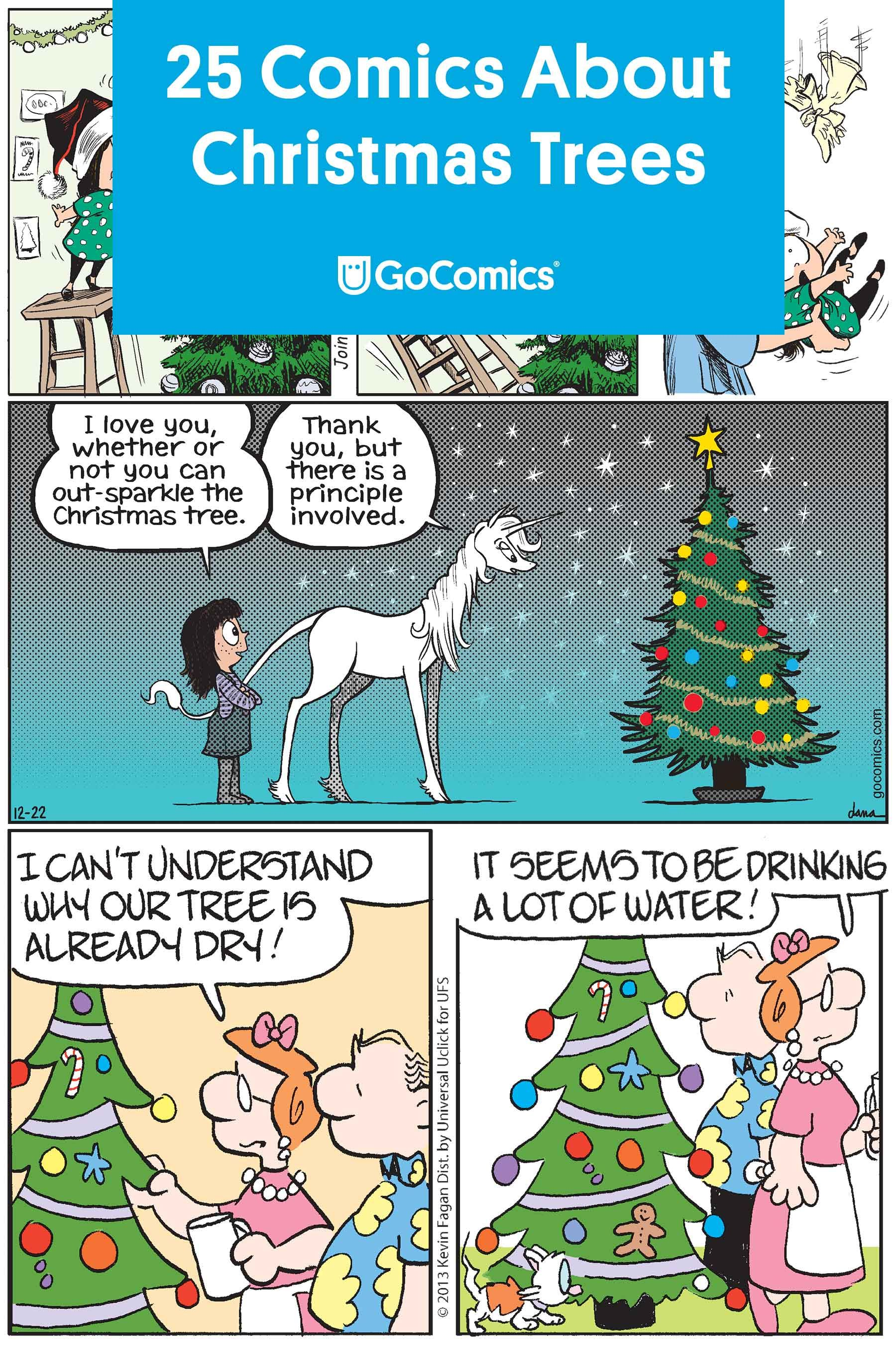 Oh Tannenbaum 25 Comics About Christmas Trees Gocomics Com Christmas Comics Funny Christmas Tree Christmas Humor