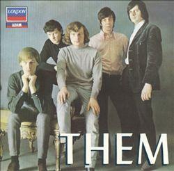 Them - Them    http://www.youtube.com/watch?v=p34kFxD6Zbw