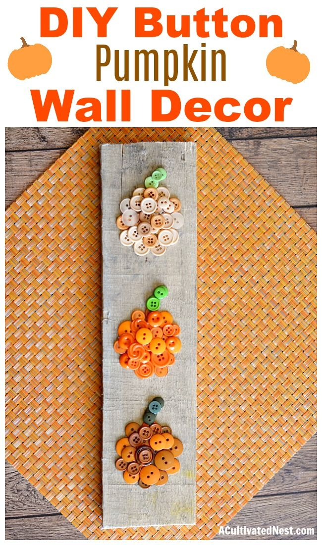 Photo of Easy Ombre Pumpkin Button Craft- Cute DIY Fall Decor!