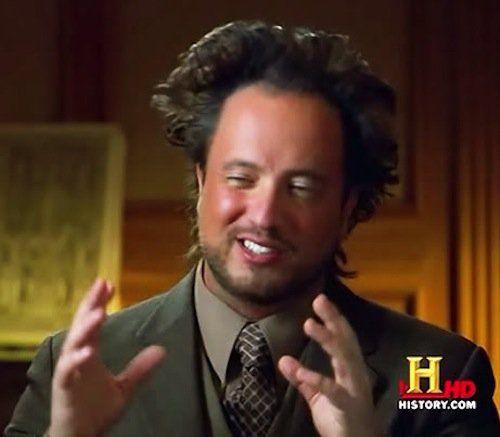 3f270c3259d4e2be7edacfb96157ca7f meme maker ancient alien guy meme maker! offensive jokes