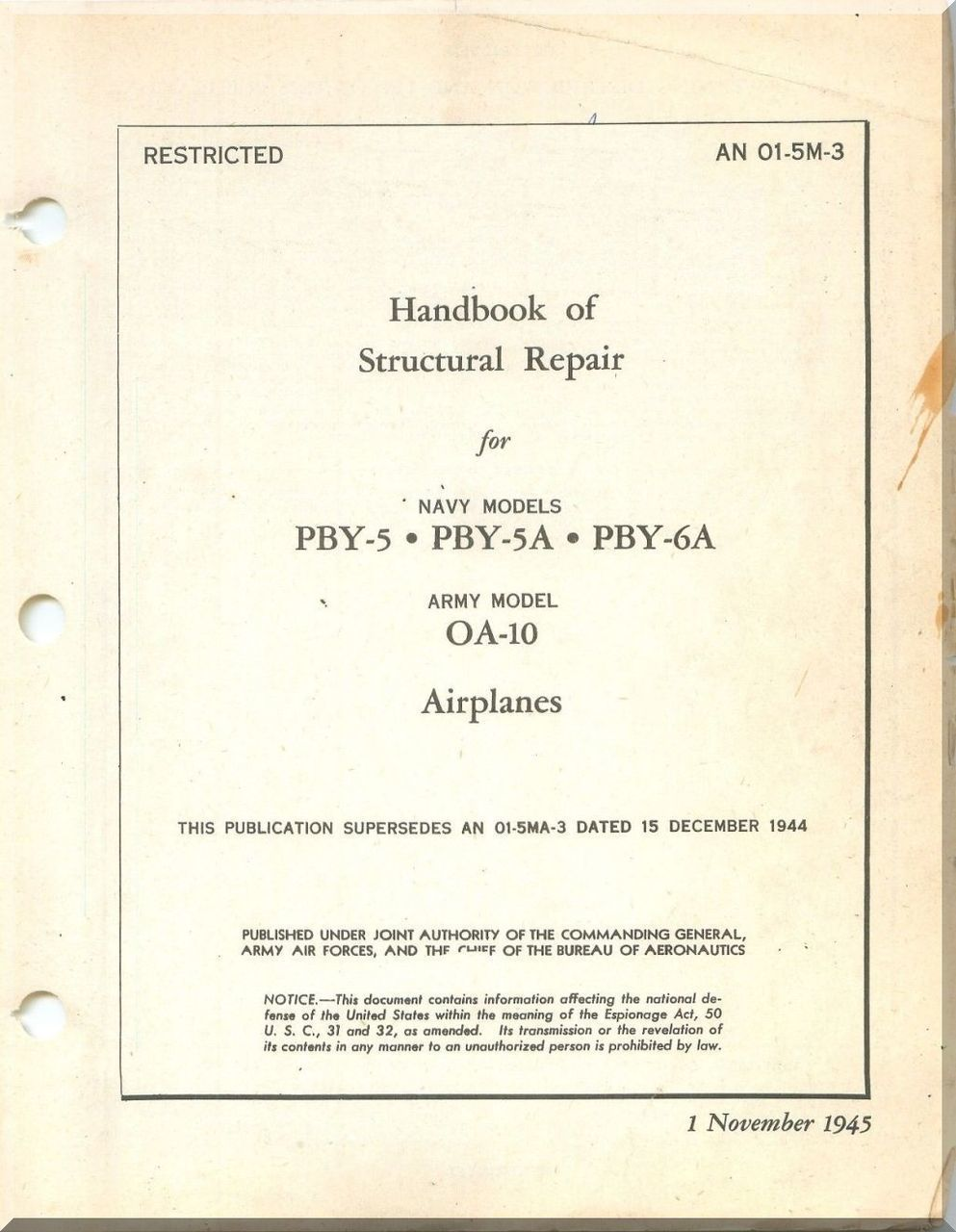 Handbook of Structural Repair - Navy Models PBY-5, 5A, 6A, Army OA-10 Aircraft [AN 01-5M-3]