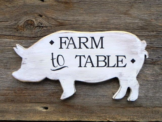 Farm To Table Sign, Rustic Wood Signs, Farmhouse Signs And Decor, Country  Signs And Decor, Kitchen Signs, Restaurant Signs, Diner Sign, Pig By  CrowBarDsigns ...