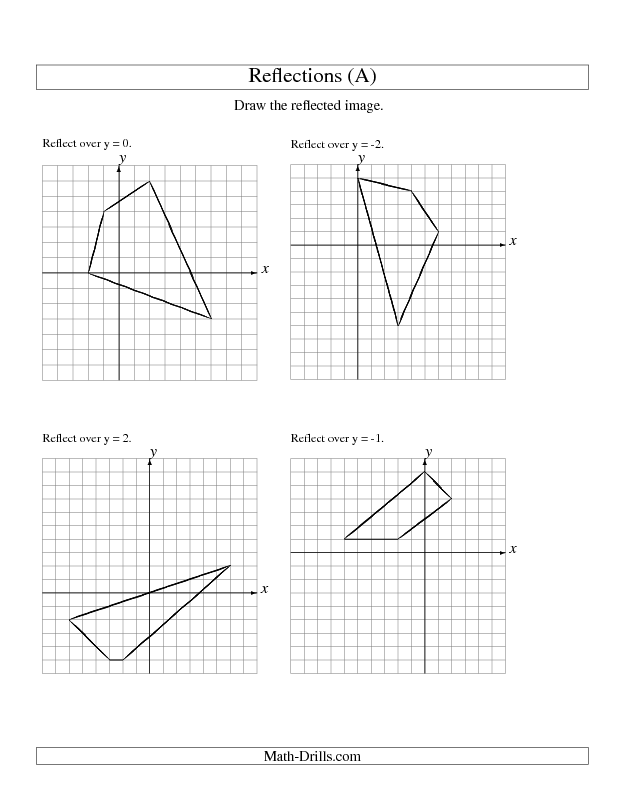 Geometry Worksheet Reflection Of 4 Vertices Over Various Lines All Geometry Worksheets Reflection Math Drills