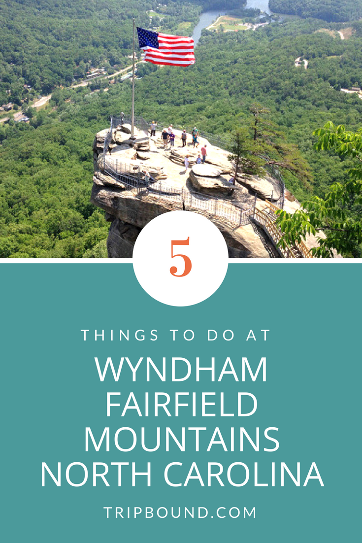 5 things to do at wyndham fairfield mountains north carolina in 2018
