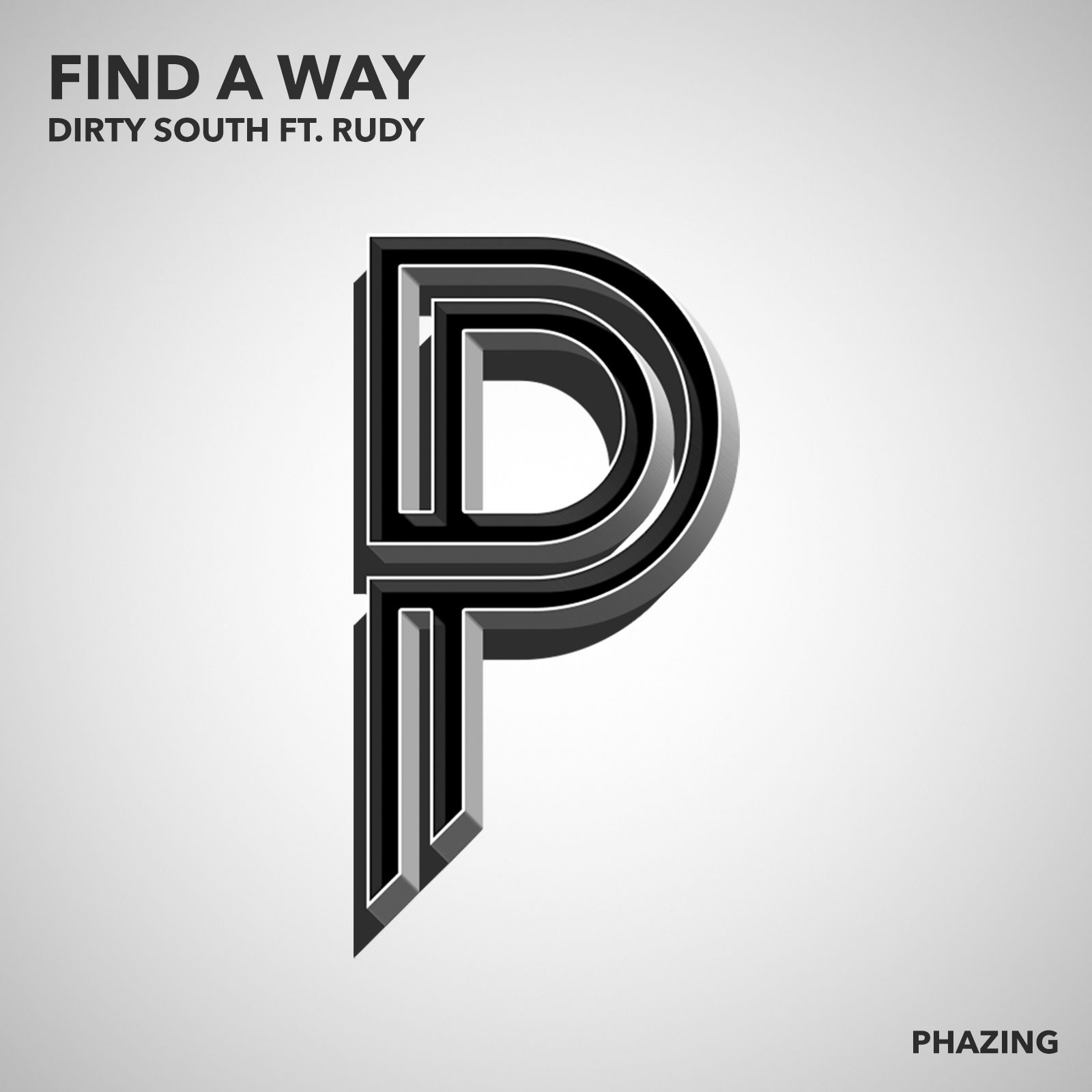 Dirty South, Rudy – Find a Way (single cover art)