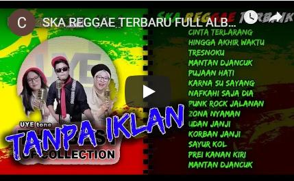 SKA Reggae Terbaru Full Album Mp3 Nonstop (2019) Lagu