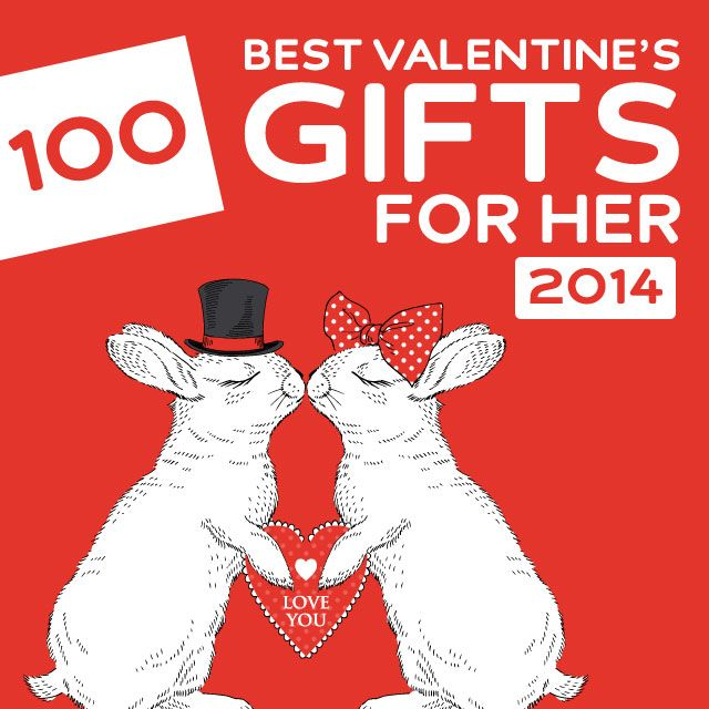 100 Best Valentine S Day Gifts For Her Of 2014 Gifts For Her